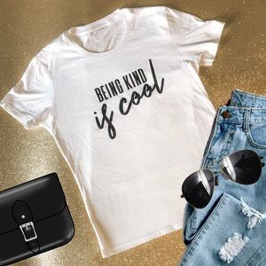 Inspirational Custom T Shirt - Being Kind is Cool